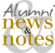 Alumni news and notes