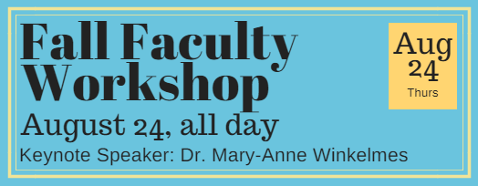 Fall Faculty Workshop