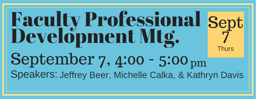 Faculty Professional Development September 7